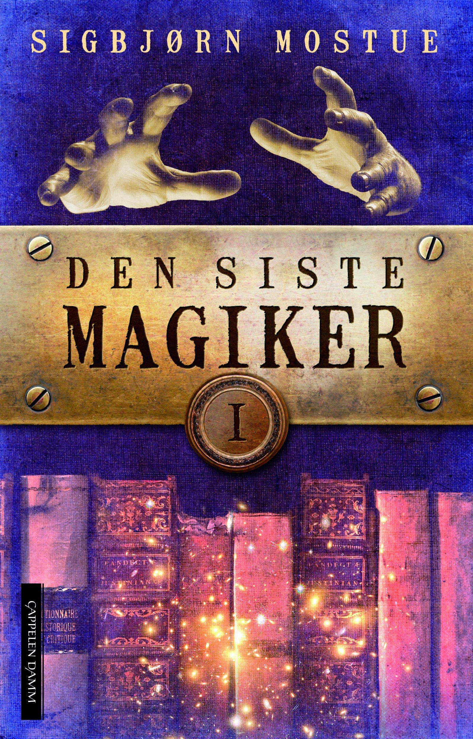 """Den siste magiker I"" av Sigbjørn Mostue"