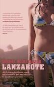 """""""Lanzarote"""" av Michel Houellebecq"""