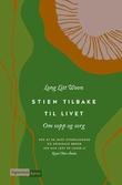 """""""Stien tilbake til livet - om sorg og sopp"""" av Litt Woon Long"""