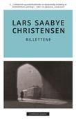 """""""Billettene - roman"""" av Lars Saabye Christensen"""
