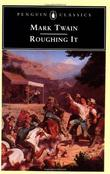 """Roughing it (Penguin Classics American Library)"" av Mark Twain"