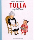 """""""Tulla og bollane"""" av Lena Anderson"""