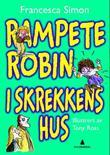 """""""Rampete Robin i skrekkens hus - ti utvalgte fortellinger - og enda mer"""" av Francesca Simon"""