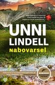 """Nabovarsel - kriminalroman"" av Unni Lindell"
