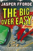 """The big over easy - an investigation with the nursery crime division"" av Jasper Fforde"