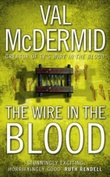 """The wire in the blood"" av Val McDermid"