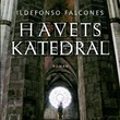 """Havets katedral - Del 4"" av Ildefonso Falcones"