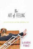 """""""The Art of Feeling"""" av Laura Tims"""