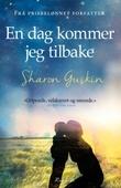 """""""En dag kommer jeg tilbake"""" av Sharon Guskin"""