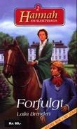 """""""Forfulgt"""" av Laila Brenden"""