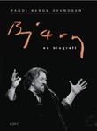 """""""Bjørn en biografi"""" av Randi Berge Svendsen"""