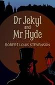 """""""Dr. Jekyll and Mr Hyde"""" av Robert Louis Stevenson"""