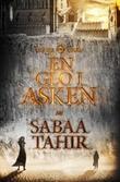 """En glo i asken"" av Sabaa Tahir"