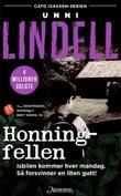 """Honningfellen - kriminalroman"" av Unni Lindell"