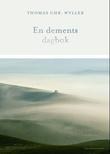 """En dements dagbok"" av Thomas Chr. Wyller"