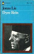 """""""Dyre Rein - en historie fra oldefars hus"""" av Jonas Lie"""