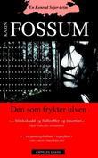 """""""Den som frykter ulven - en Konrad Sejer-krim"""" av Karin Fossum"""