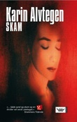 """""""Skam"""" av Karin Alvtegen"""