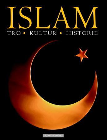 """""""Islam - tro, kultur, historie"""" av Paul Lunde"""