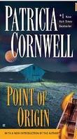 """Point of origin"" av Patricia Daniels Cornwell"
