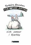 """""""Toby og Tore Anton - siste sommeren i Bjarkøy"""" av Torbjørg Amundsen"""