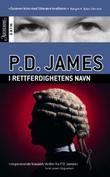 """""""I rettferdighetens navn"""" av P.D. James"""
