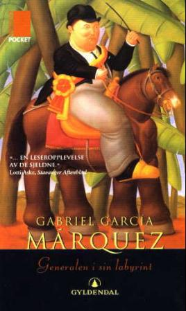 """Generalen i sin labyrint - roman"" av Gabriel García Márquez"