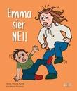 """""""Emma sier nei!"""" av Marie Bosson Rydell"""