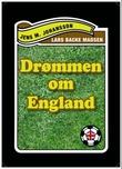 """""""Drømmen om England"""" av Jens M. Johansson"""