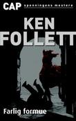 """""""Farlig formue"""" av Ken Follett"""