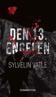 """""""Den 13. engelen"""" av Sylvelin Vatle"""