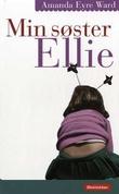 """""""Min søster Ellie"""" av Amanda Eyre Ward"""