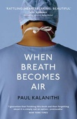 """When breath becomes air"" av Paul Kalanithi"