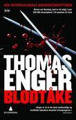 """""""Blodtåke - kriminalroman"""" av Thomas Enger"""