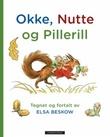 """""""Okke, Nutte og Pillerill"""" av Elsa Beskow"""