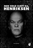 """""""Men hold kjeft da, Henriksen"""" av Sven Henriksen"""