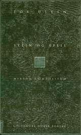 """Stein og speil - mixtum compositum"" av Tor Ulven"