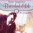 """""""De vergeløse"""" av Trine Angelsen"""