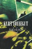 """""""Tidsskjelv"""" av Kurt Vonnegut"""