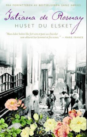 """Huset du elsket"" av Tatiana de Rosnay"