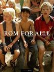 """""""Rom for alle - det gjelder å få lov til å være menneske, den man er"""" av Mari Kildahl"""