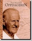 """""""Thor Heyerdahl - oppdageren"""" av Snorre Evensberget"""