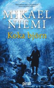 """""""Koka björn"""" av Mikael Niemi"""