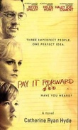 """Pay it forward - a novel"" av Catherine Ryan Hyde"