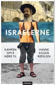 """""""Israelerne - kampen for å høre til"""" av Hanne Eggen Røislien"""