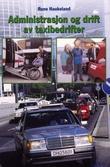 """""""Administrasjon og drift av taxibedrifter"""" av Rune Haukeland"""