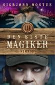 """""""Den siste magiker III - Nimrod"""" av Sigbjørn Mostue"""