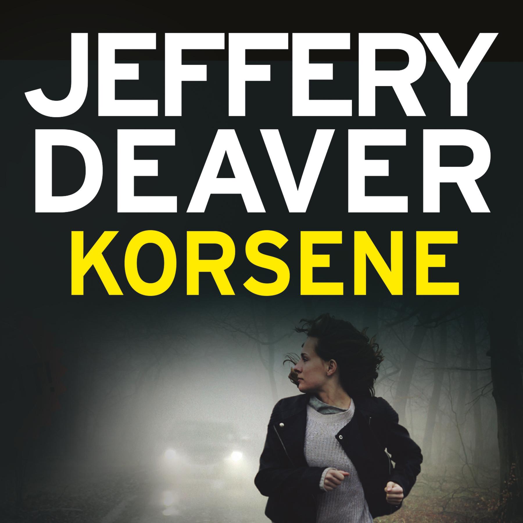 """""""Korsene"""" av Jeffery Deaver"""