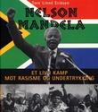 """""""Nelson Mandela - et liv i kamp mot rasisme og undertrykking"""" av Tore Linné Eriksen"""