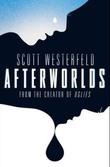 """Afterworlds"" av Scott Westerfeld"